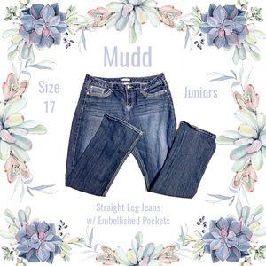 Mudd Straight Leg Jeans w/ embellished pockets